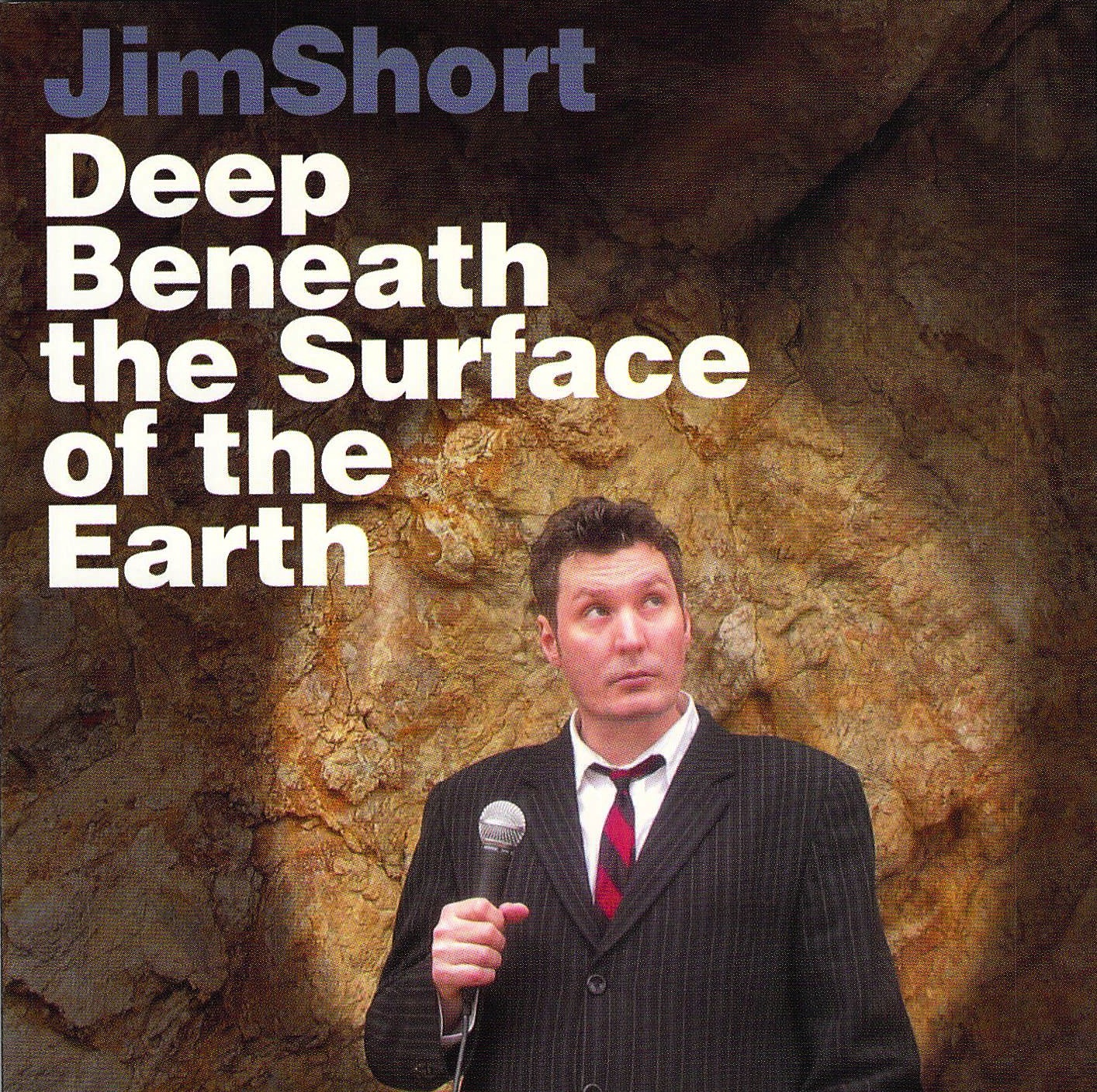Jim Short: Beneath the surface of the earth